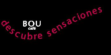 Descubre Sensaciones | Bou Café